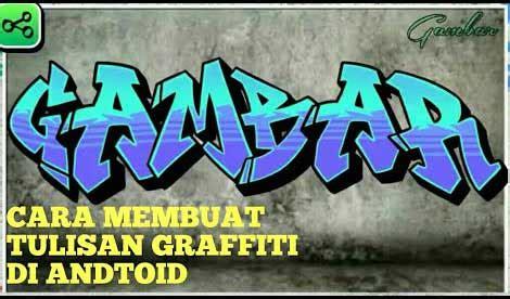 edit tulisan graffiti lewat hp  mudah tipandroid