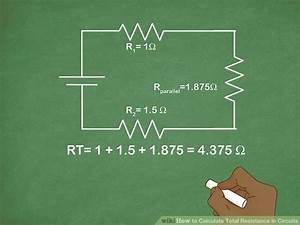4 Ways To Calculate Total Resistance In Circuits