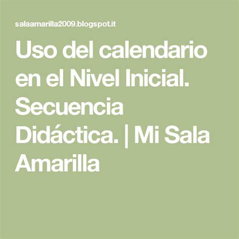 Uso del calendario en el Nivel Inicial Secuencia