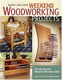 quick  easy weekend woodworking projects popular