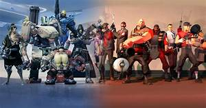 TF2 Vs Overwatch The Test Of Time Esports Edition