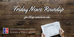 Friday News Roundup: Apr. 20, 2018 | Justice Programs Office