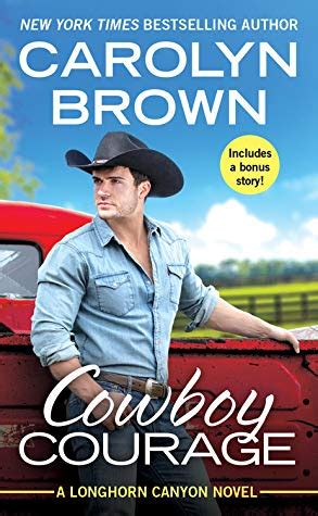 Review: Cowboy Courage by Carolyn Brown in 2020 | Courage ...
