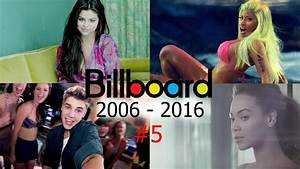 Billboard Hot 100 All Songs No 5 2006 2019 Youtube