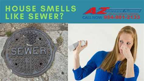 Why Does My House Smell Like Sewer?  A To Z Statewide
