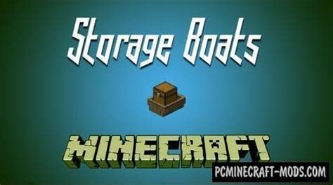 Boat Mod Minecraft 1 11 2 by Storage Boats Mod For Minecraft 1 12 2 1 11 2 1 10 2