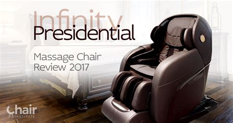 infinity presidential chair review 2017 chair