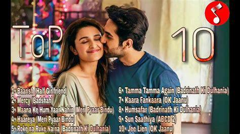 Top 10 Hindi Songs 2017 April (bollywood)🎧🎤🎵