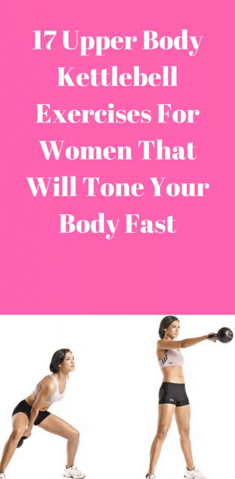 kettlebell body exercises upper workouts workout tone fast cardio training fitness toning ab benefits fat health challenge ampproject circuit intense