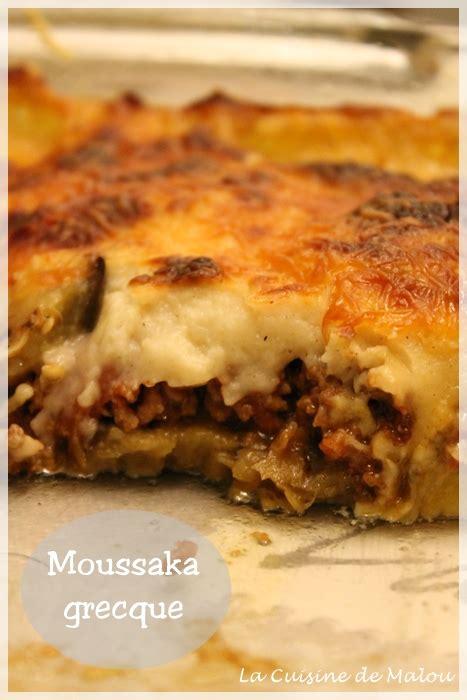 cuisine grecque moussaka moussaka grecque à la viande de boeuf la cuisine de malou