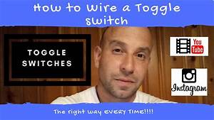 How To Wire A Toggle Switch     On