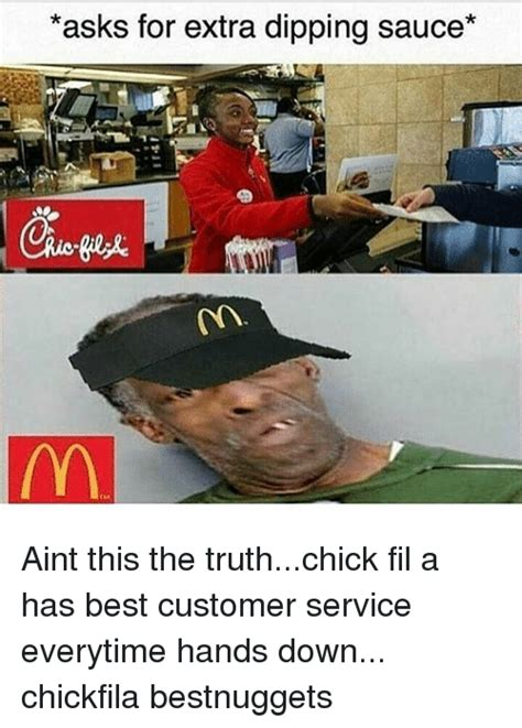 Cfa Meme - asks for extra dipping sauce aint this the truthchick fil a has best customer service