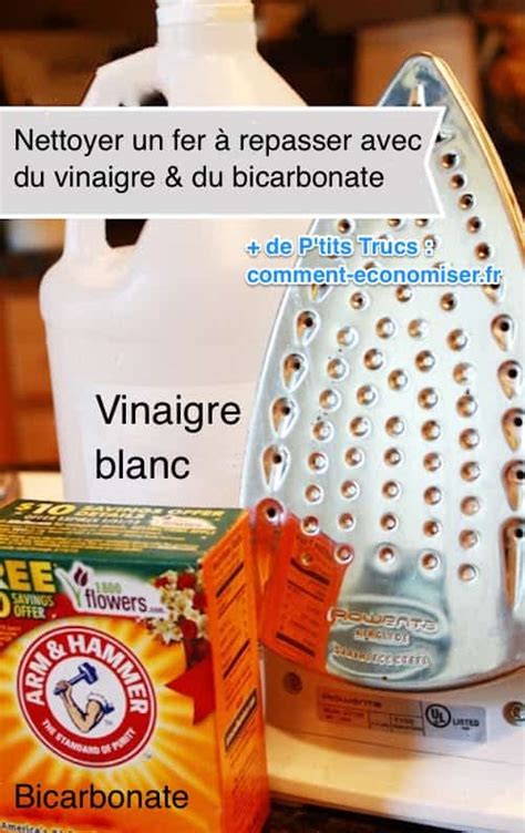 nettoyer un canap en tissu avec du bicarbonate de soude comment nettoyer un fer à repasser avec du vinaigre blanc