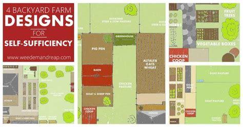Self Sufficient Backyard by 4 Backyard Farm Designs For Self Sufficiency