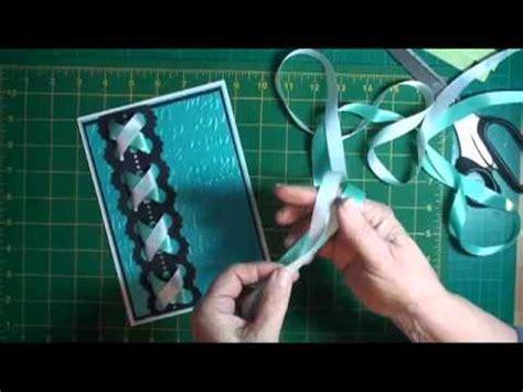 Plaited Ribbon Card Tutorial (cardmakingmagiccom) Youtube