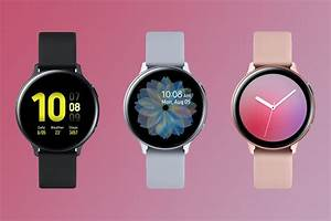 Samsung Galaxy Watch Active 2  Specs  Release Date