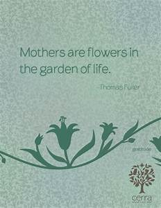 Mothers are flo... Daughter Flower Quotes