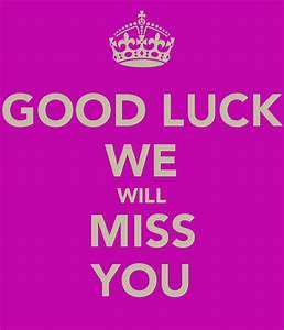 We Will Miss You : good luck we will miss you poster ellen keep calm o matic ~ Orissabook.com Haus und Dekorationen