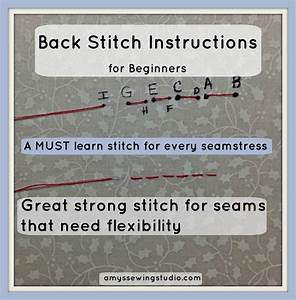 Back Stitch Instructions For The Beginner  A Must Learn