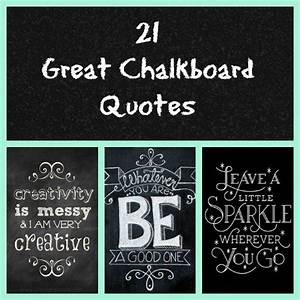 best 25 chalkboard quotes ideas on pinterest chalk With what kind of paint to use on kitchen cabinets for inspirational quotes for wall art