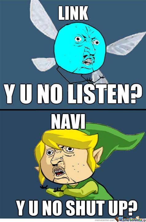 Legend Of Zelda Memes - y u no link and navi style by ebejeden meme center