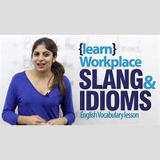 Workplace Idioms & Slang Words  Advance English Lesson Youtube