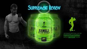 Musclepharm Arnold Series  Iron Whey Review  U0026 Taste Test