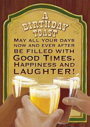 birthday beer toast google search happy birthday cards