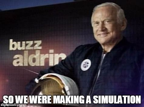 Buzz Meme - image tagged in buzz aldrin imgflip