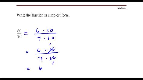 Write The Fraction In Simplest Form. 60 Divided By 70