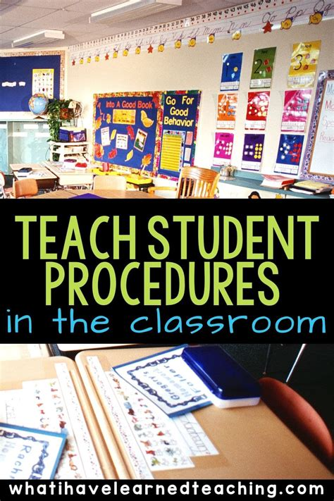 Explicitly outlining classroom procedures will help you ...