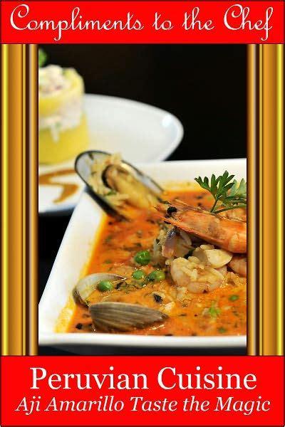 barnes and noble amarillo peruvian cuisine aji amarillo taste the magic by
