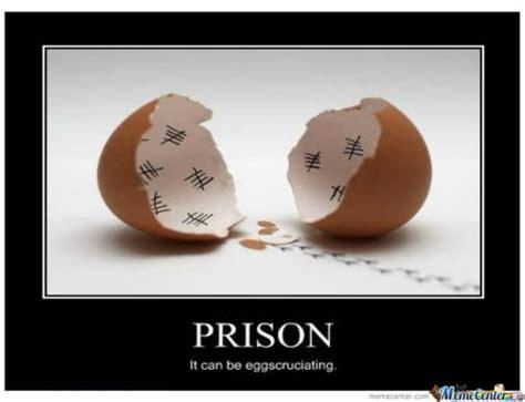 Prison Memes - prison demotivational memes best collection of funny prison demotivational pictures