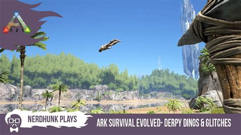 Ark Boat Glitch ark survival evolved derpy dinos glitches early