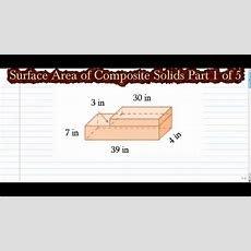 Surface Area Of Composite Solids Part 1 Of 5 Youtube