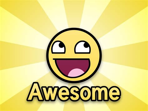 Awesome Face Meme - image 7104 awesome face epic smiley know your meme