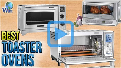 Best Toaster For The Money by Top 10 Toaster Ovens Of 2018 Review