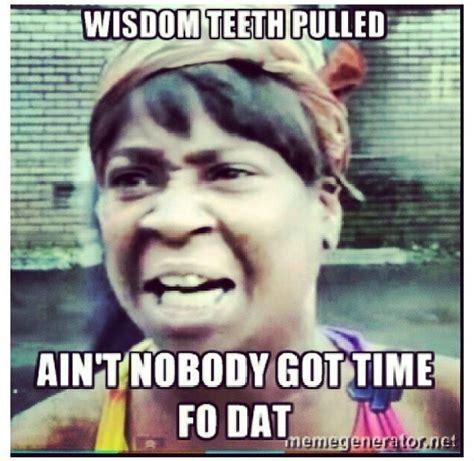 Wisdom Teeth Meme - pin by brianna henault on lol pinterest