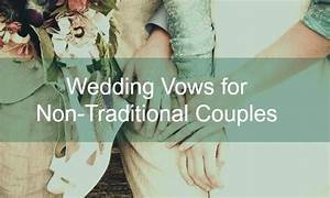 60 non traditional wedding vows With non traditional wedding vows