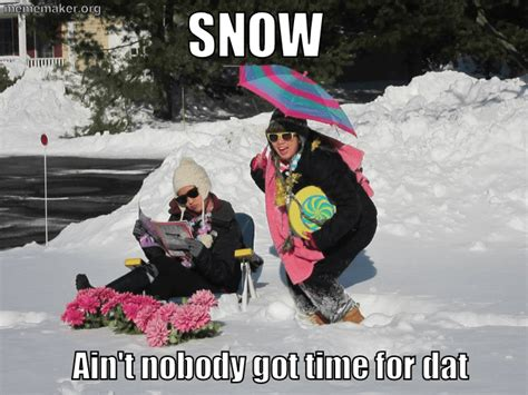 Snow Day Memes - snow day 171 meme maker make a meme online