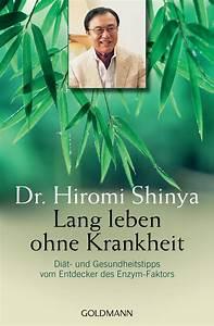 Leben Ohne Konsum : hiromi shinya lang leben ohne krankheit goldmann verlag paperback ~ Watch28wear.com Haus und Dekorationen