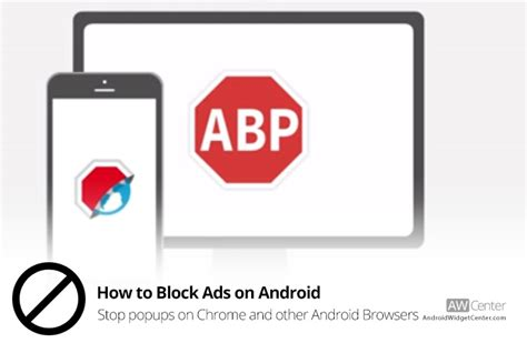 how to get rid of popups on android how to block ads on android stop popups on chrome browser