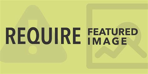 How to Require a Featured Image in WordPress