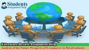 Literature review assignment help analysis of the future ...