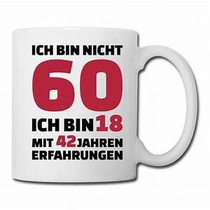 Geburtstagsbilder Zum 60 : 60 geburtstag tasse spreadshirt ~ Buech-reservation.com Haus und Dekorationen