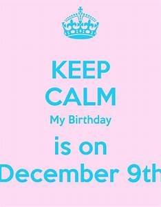 Keep Calm December Birthday Quotes. QuotesGram