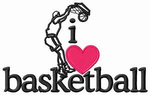 I Love Basketball/Player Embroidery Design | AnnTheGran