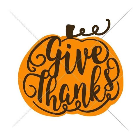 Vector files are designed so as to be enlarged in any format without loss of quality. Give Thanks Pumpkin layered svg png dxf eps   Chameleon ...