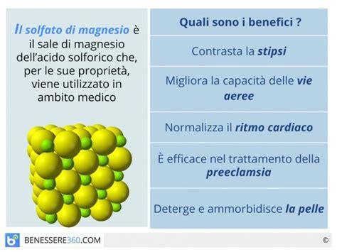 proprietà lada di sale solfato di magnesio propriet 224 controindicazioni e
