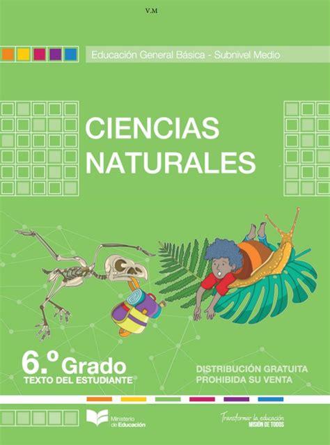 libro de ciencias naturales 6 grado 2016 2017 pdf texto de ciencias naturales de sexto grado 2016